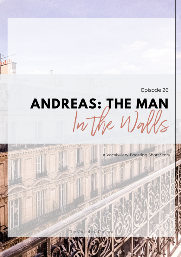 Andreas: The Man in the Walls