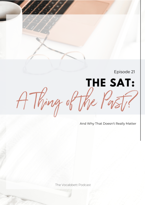 The SAT: A Thing of the Past?