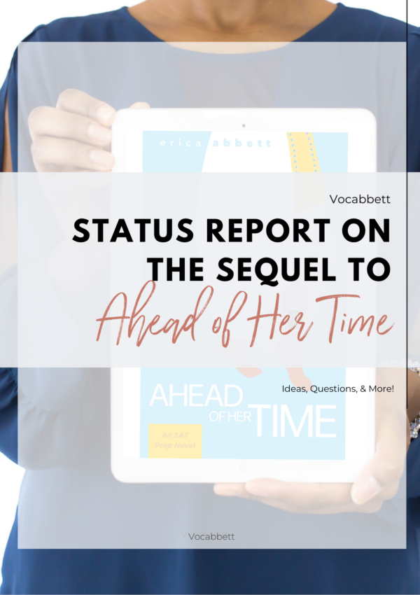 Status Report on the Sequel to 'Ahead of Her Time' (With Details!)