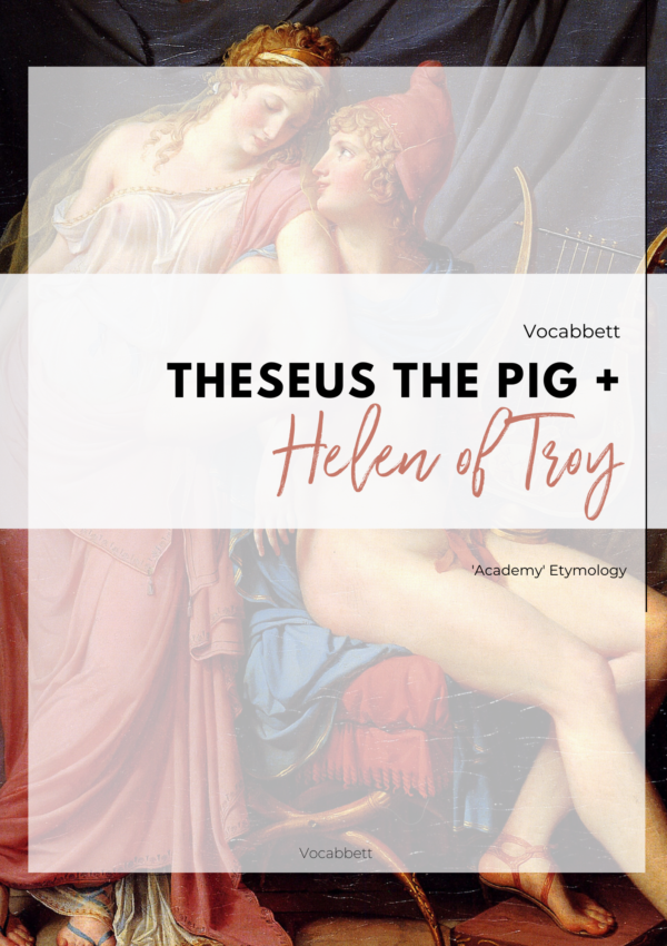 Theseus THE Pig + Helen of Troy