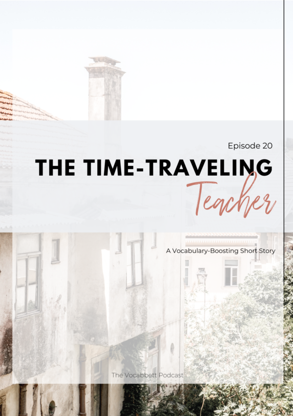 The Time-Traveling Teacher