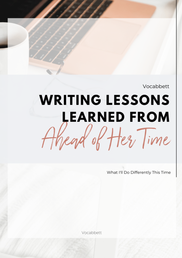 Writing Lessons Learned From 'Ahead of Her Time'